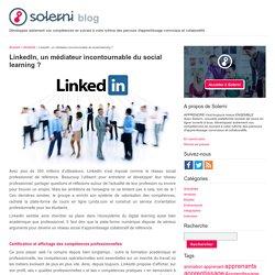 LinkedIn, un médiateur incontournable du social learning ? - le blog de Solerni – plateforme de MOOCs