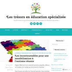 Les incontournables pour une sensibilisation à l'autisme réussie – Les trésors en éducation spécialisée