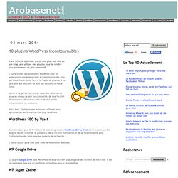 10 plugins WordPress incontournables en 2014