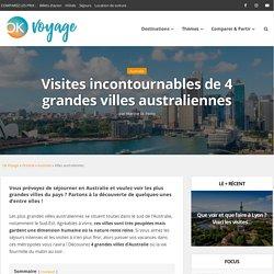 Visites incontournables de 4 grandes villes australiennes