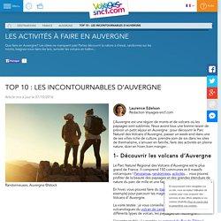 Top 10 : les incontournables d'Auvergne - Voyages-sncf.com