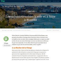 Les incontournables à voir et à faire à Biarritz - Magazine du Voyageur