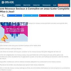Liste des Réseaux sociaux en 2017: les 100 incontournables à connaître