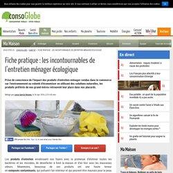 Fiche pratique : les incontournables de l'entretien ménager écologique