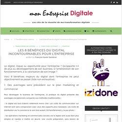 Les 8 bénéfices du digital incontournables pour l'entreprise - mon Entreprise Digitale