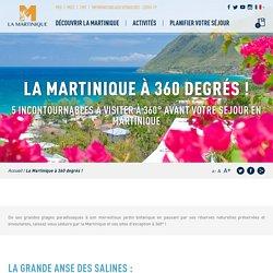 La Martinique à 360 degrés !