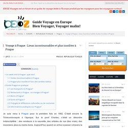 Voyage à Prague : Lieux incontournables et plus insolites à Prague - IDEOZ, Guide voyage en Europe