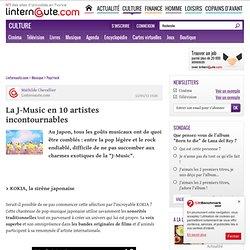 La J-Music en 10 artistes incontournables - L'Internaute Musique