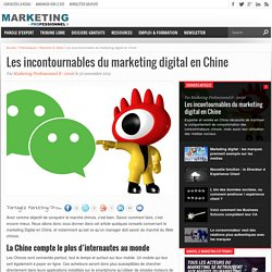 Les incontournables du marketing digital en Chine