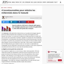 4incontournables pour séduire les millennials dans l'e-beauté