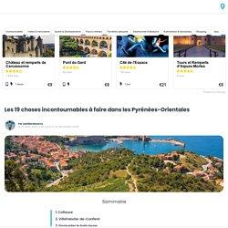 Les 19 choses incontournables à faire dans les Pyrénées-Orientales