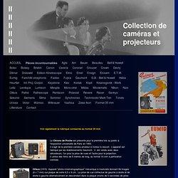 Pièces incontournables - Site de collection cameras projecteurs
