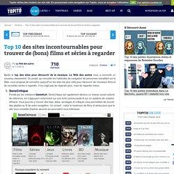 Top 10 des sites incontournables pour trouver de (bons) films et séries à regarder