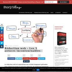 Rédaction web - Les cinq astuces incontournables l Storytelling.fr