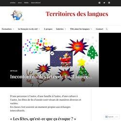 Incontournables fêtes de fin d'année… – Territoires des langues