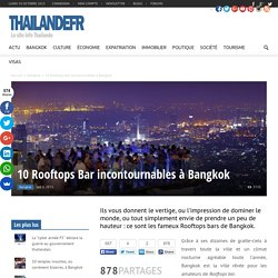 10 Rooftops Bar incontournables à Bangkok