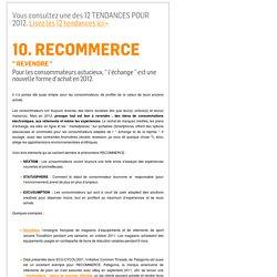 """Les 12 Tendances de Consommation Incontournables : voir à """"Nextisme"""" et """"Statusphère""""."""