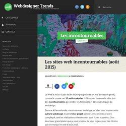 Les sites web incontournables (août 2015)