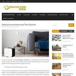 Heating Inconveniences and Their Solutions - Creative Home Idea