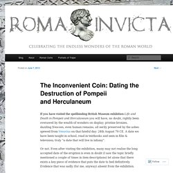 The Inconvenient Coin: Dating the Destruction of Pompeii and Herculaneum