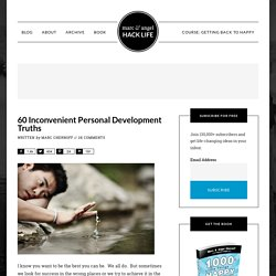 60 Inconvenient Personal Development Truths