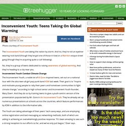 Inconvenient Youth: Teens Taking On Global Warming