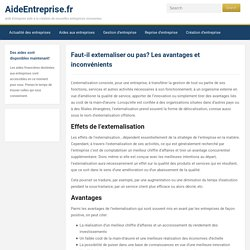 Annexe 8 : Faut-il externaliser ou pas? Les avantages et inconvénients - AideEntreprise.fr