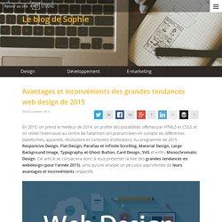 Avantages et inconvénients des grandes tendances web design de 2015