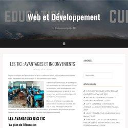 LES TIC : AVANTAGES ET INCONVENIENTS - Web et Développement