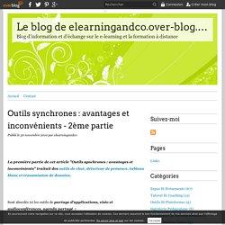 Outils synchrones : avantages et inconvénients - 2ème partie - Le blog de elearningandco.over-blog.com