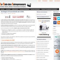 SAS : Les avantages et inconvenients de la SAS