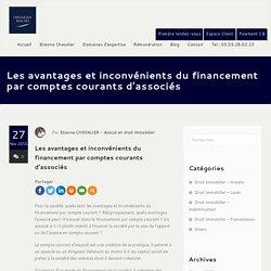 Les avantages et inconvénients du financement par comptes courants d'associés - Chevalier Avocats