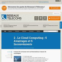 Cloud Computing : les bonnes pratiques - 2 . Le Cloud Computing : 5 Avantages et 5 Inconvénients - RT Infrastructure