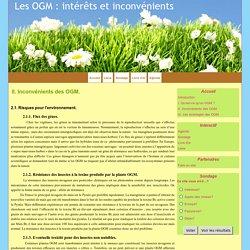 II. Inconvénients des OGM. - Les OGM : intérêts et inconvénients