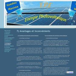 7) Avantages et inconvénients - tpe énergie photovoltaïque