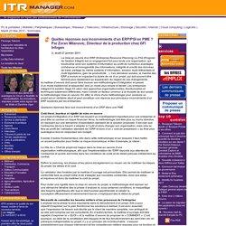 Quelles réponses aux inconvénients d'un ERP/PGI en PME ? Par Zoran Milanovic, Directeur de la production chez GFI Infogen