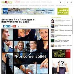 Solutions RH : Avantages et Inconvénients du Saas