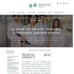 DOC 8 : Le métier d'un médecin : avantages, inconvénients, spécialité médicale