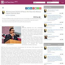 #InConversation with Prof. S.P. Bansal, Vice Chancellor, Maharaja Agrasen University, Baddi