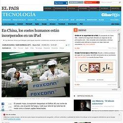 En China, los costes humanos están incorporados en un iPad
