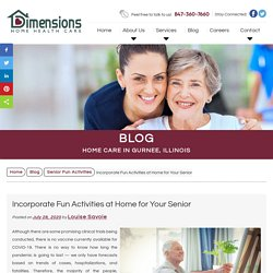 Incorporate Fun Activities at Home for Your Senior