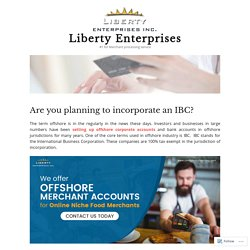 Are you planning to incorporate an IBC? – Liberty Enterprises