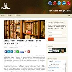 How to Incorporate Books into your Home Decor? - Favista Real Estate Blog