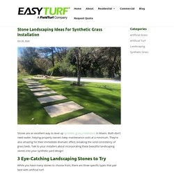 How to Incorporate Stones with Synthetic Grass Installation
