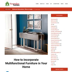 How to Incorporate Multifunctional Furniture in Your Home