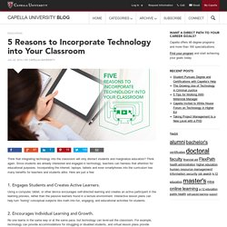 5 Reasons to Incorporate Technology into Your Classroom