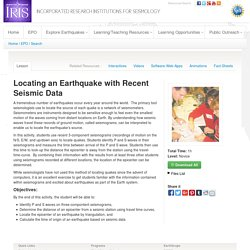 Locating an Earthquake with Recent Seismic Data- Incorporated Research Institutions for Seismology