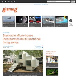 Stackable Micro-house incorporates multi-functional living zones