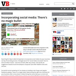 Incorporating social media: There's no magic bullet