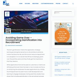 Avoiding Game Over - Incorporating Gamification into Recruitment
